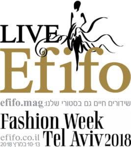 שבוע האופנה תל אביב 2018, אפיפו, אפי אליסי, מגזין אופנה, אופנה, Efifo, Fashion, Tel Avive Fashion Week, Fashion Magazine 1