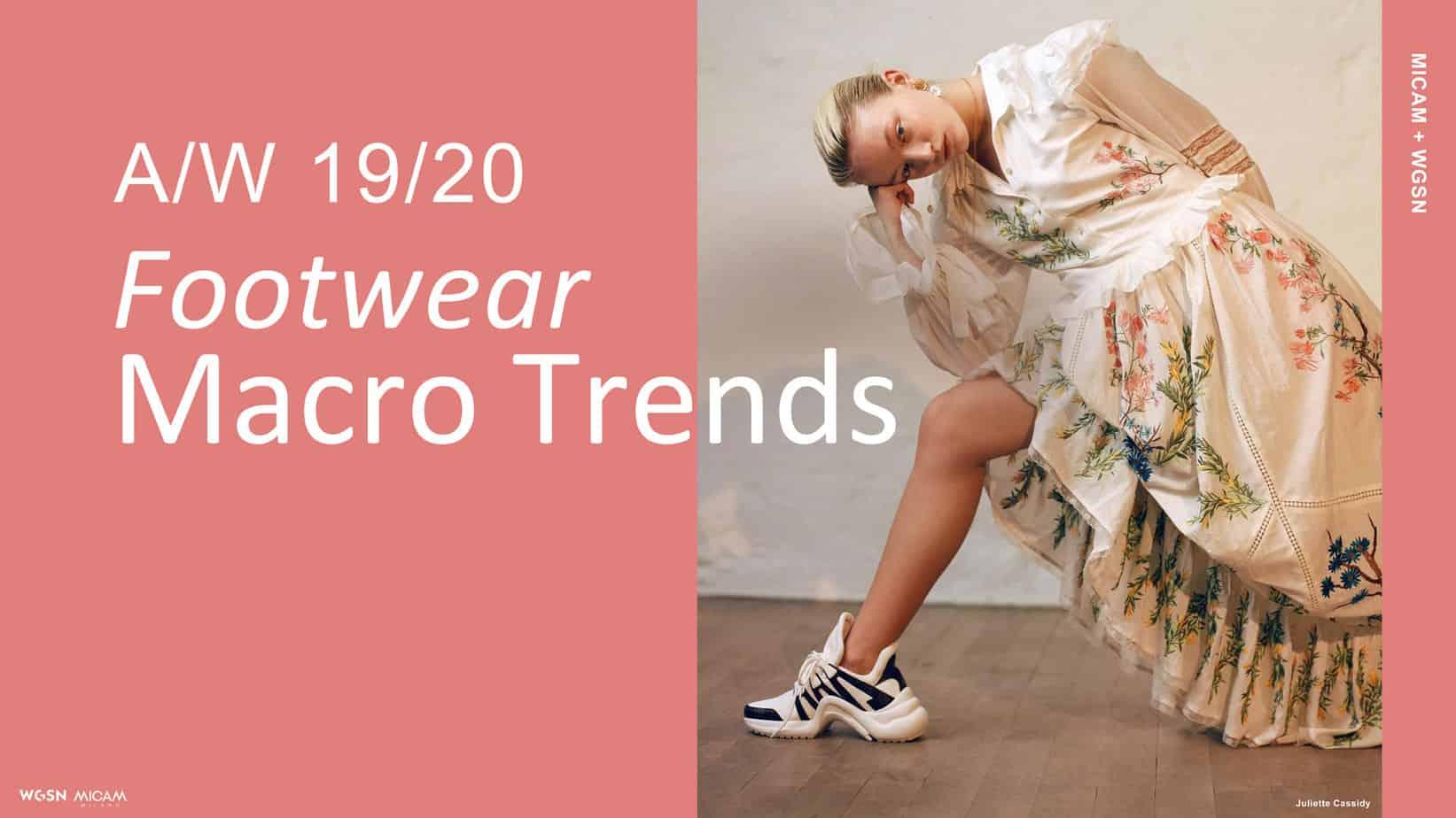 A/W 19/20 Footwear Macro Trends